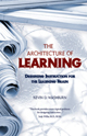 8387 2015-05-19 09:24:50 2019-07-16 21:55:06 Architecture of Learning: Designing Instruction for the Learning Brain 1 1102 - 9780984345908 1  720-9780984345908.jpg  16.10 Kevin D. Washburn, Ed.D Written for teachers, educational leaders, and instructional designers, this guide presents tools for developing teaching that engages the student thinking needed to construct learning. The author presents both the research from neuroscience and cognitive psychology and the tools for instructional design and assessment through examples from a wide array of grade levels and subject matter. 