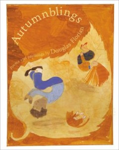 Autumnblings : Poems and Paintings
