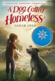 8950 2017-05-28 14:23:29 2021-10-18 02:30:01 A Dog Called Homeless 1 9780062122261 1  9780062122261_small.jpg 6.99 6.29 Lean, Sarah Sadness and silence spark miraculous and memorable events in young Cally Fisher's life. Add a lovable dog into the mix, and this becomes a story that will move and enthrall young readers. NOTE: the story features unexplainable events (though an implied explanation is part of the story), and one scene features a father drinking from a beer bottle. 2021-10-13 00:00:02 G true  7.66000 5.32000 0.54000 0.33000 000321463 Katherine Tegen Books Q Quality Paper  2014-01-07 224 p. ; BK0013476296 Children's - 3rd-7th Grade, Age 8-12 BK3-7  Schneider Family Book Award       84 3 4 1 0 ING 9780062122261_medium.jpg 0 resize_120_9780062122261.jpg 0 Lean, Sarah   4.6 In print and available 0 0 0 0 0  1 0  1 2017-06-09 15:12:10 0 0