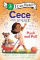 9284 2021-09-17 08:52:54 2021-10-21 02:30:01 Cece Loves Science: Push and Pull 1 9780062946089 1  9780062946089_small.jpg 4.99 4.49 Derting, Kimberly, Johannes, Shelli R. A dog, a few treats, and the forces evident in stand -created machines make a science classroom abuzz with excitement. Can a few common materials really create a fun way to give a deserving doggy a treat?  2021-10-20 00:00:01    8.70000 5.90000 0.20000 0.20000 000027850 Greenwillow Books Q Quality Paper I Can Read Level 3 2020-02-25 40 p. ;  Children's - Preschool-3rd Grade, Age 4-8 BKP-3         51 5 18 0 0 ING 9780062946089_medium.jpg 0 resize_120_9780062946089.jpg 0 Derting, Kimberly   3.1 In print and available 0 0 0 0 0  1 0  1  536 0