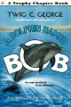 7651 2011-04-22 13:44:30 2021-10-18 02:30:01 A Dolphin Named Bob 1 9780064420792 1  9780064420792_small.jpg 5.99 5.39 George, Twig C. Based on the lives of real dolphins, this is a delightful, realistic look at dolphin rescue and training. 2021-10-13 00:00:02 1 true  7.62000 5.17000 0.26000 0.15000 000402352 HarperCollins Q Quality Paper Trophy Chapter Books (Paperback) 1998-04-04 80 p. ; BK0003083159 Children's - 2nd-5th Grade, Age 7-10 BK2-5    Animal Training; Survival        0 0 ING 9780064420792_medium.jpg 0 resize_120_9780064420792.jpg 1 George, Twig C.   5.9 In print and available 0 0 0 0 0  1 0  1 2016-06-15 14:41:25 0 0