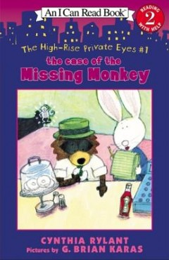 Case of the Missing Monkey : The High-Rise Private Eyes
