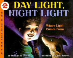 Day Light, Night Light : Where Light Comes from