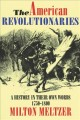 7983 2013-07-18 14:18:54 2019-11-11 04:00:03 American Revolutionaries : A History in Their Own Words 1750-1800 1 9780064461450 1  9780064461450.jpg 12.99 11.04 Meltzer, Milton (EDT)  2019-09-09 01:31:41 1 true  0.50000 6.00000 9.25000 0.70000 HAPAP Harpercollins Childrens Books PAP Paperback  1993-10-01 xii, 210 p. : BK0002346582 Teen - Grade 7-9, Age 12-14 BK7-9            0 0 BT 9780064461450_medium.jpg 0 resize_120_9780064461450_medium.jpg 0    8.5 Available 0 0 0 0 0 1775 1 0  1 2016-06-15 14:41:25 11 0