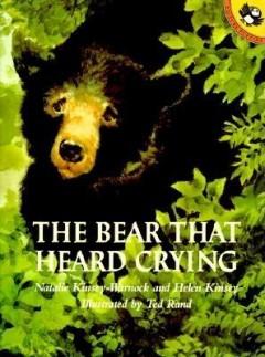 The Bear That Heard Crying