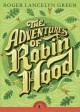 7505 2010-07-20 10:34:37 2019-01-17 21:10:05 Adventures of Robin Hood 1 9780141329383 1  9780141329383.jpg 5.99 5.09 Green, Roger Lancelyn; Boyne, John (INT)  2019-01-14 01:17:40 G true  0.75000 5.00000 6.75000 0.60000 PENGJ Penguin Group USA PAP Paperback Puffin Classics 2010-03-18 xix, 294 p. : BK0008557021 Children's - Grade 4-6, Age 9-11 BK4-6            0 0 BT 9780141329383_medium.jpg 0 resize_120_9780141329383_medium.jpg 0 Green, Roger Lancelyn   8.1 Available 0 0 0 0 0  1 0  1 2016-06-15 14:41:25 91 0