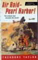 6088 2009-07-01 17:16:15 2019-01-20 19:05:01 Air Raid-Pearl Harbor! : The Story of December 7, 1941 1 9780152164218 1  9780152164218.jpg 8.99 7.64 Taylor, Theodore  2019-01-14 01:01:17 1 true  0.50000 4.50000 6.75000 0.35000 HGMJP Houghton Mifflin Harcourt PAP Paperback Great Episodes 2001-05-01 191 p. : BK0003714391 Teen - Grade 7-9, Age 12-14 BK7-9         120 5 6 1 0 BT 9780152164218_medium.jpg 0 resize_120_9780152164218_medium.jpg 0 Taylor, Theodore   8.1 Available 0 0 0 0 0 1941 1 0 1941 1 2016-06-15 14:41:25 9 0