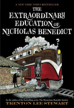 Extraordinary Education of Nicholas Benedict