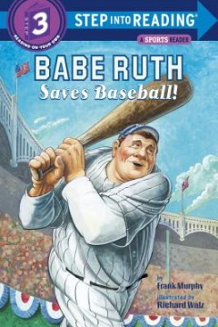 Babe Ruth Saves Baseball