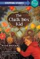6118 2009-07-01 17:16:15 2019-01-24 02:20:01 Chalk Box Kid 1 9780394891026 1  9780394891026.jpg 4.99 4.24 Bulla, Clyde Robert; Allen, Thomas B. (ILT)  2019-01-21 01:01:09 G true  0.25000 5.25000 7.50000 0.15000 RANDJ Random House Childrens Books PAP Paperback Stepping Stone Books 1987-09-01 56 p. : BK0001181441 Children's - Grade 3-4, Age 8-9 BK3-4         60 2 18 1 0 BT 9780394891026_medium.jpg 0 resize_120_9780394891026_medium.jpg 0 Bulla, Clyde Robert   3.0 Available 0 0 0 0 0  1 0  1 2016-06-15 14:41:25 740 0