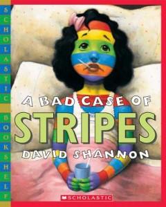 Bad Case of Stripes