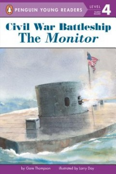 Monitor : The Iron Warship That Changed the World