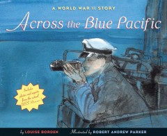 Across the Blue Pacific : A World War II Story