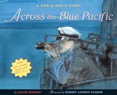 Across the Blue Pacific: A World War II Story