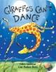 8569 2016-02-22 13:36:04 2021-10-21 06:30:01 Giraffes Can't Dance 1 9780545392556 1  9780545392556_small.jpg 6.99 6.29 Andreae, Giles  2021-10-20 00:00:01 I true  7.00000 5.50000 0.60000 0.60000 000218540 Cartwheel Books R Hardcover  2012-03-01 32 p. ; BK0010064348 Children's - Preschool, Age 2-4 BKP         33 1 21 1 0 ING 9780545392556_medium.jpg 0 resize_120_9780545392556.jpg 0 Andreae, Giles    In print and available 0 0 0 0 0  1 1  1 2016-06-15 14:41:25 4266 0