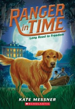 Long Road to Freedom (Ranger in Time #3), 3