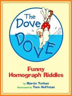 Dove Dove : Funny Homograph Riddles