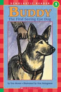 Buddy, the First Seeing Eye Dog (Hello Reader, Level 4): First Seeing Eye Dog, the (Level 4)
