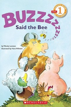 Buzz, Said the Bee (Scholastic Reader, Level 1)