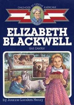 Elizabeth Blackwell : Girl Doctor
