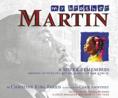 My Brother Martin : A Sister Remembers Growing Up With The Rev. Dr. Martin Luther King Jr.