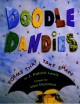 6460 2009-07-01 17:16:15 2019-09-22 19:35:03 Doodle Dandies : Poems That Take Shape 1 9780689848896 1  9780689848896.jpg 8.99 7.64 Lewis, J. Patrick; Desimini, Lisa (ILT)  2019-09-09 01:07:32 1 true  0.25000 8.25000 10.50000 0.40000 SIMJU Simon & Schuster PAP Paperback  2002-03-01 1 v. (unpaged) : BK0003814358 Children's - Grade 1-2, Age 6-7 BK1-2         49 1 1 1 0 BT 9780689848896_medium.jpg 0 resize_120_9780689848896_medium.jpg 0 Lewis, J. Patrick   3.3 Available 0 0 0 0 0  1 0  1 2016-06-15 14:41:25 35 0