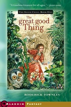 Great Good Thing : A Novel
