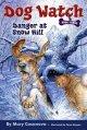 7643 2011-04-22 13:31:38 2021-07-26 09:05:05 Danger at Snow Hill 1 9780689868122 1  9780689868122.jpg 4.99 4.24 Casanova, Mary; Rayyan, Omar (ILT)  2019-09-09 01:26:36 G true  0.50000 5.25000 7.75000 0.20000 SIMJU Simon & Schuster PAP Paperback Dog Watch 2006-11-28 vii, 116 p. : BK0006796445 Children's - Grade 3-4, Age 8-9 BK3-4            0 0 BT 9780689868122_medium.jpg 0 resize_120_9780689868122_medium.jpg 1 Casanova, Mary   4.2 Available 0 0 0 0 0  1 0  1 2016-06-15 14:41:25 6 0