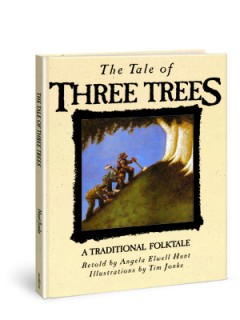 Tale of Three Trees : A Traditional Folktale