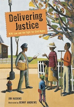 Delivering Justice : W.W. Law and the Fight for Civil Rights