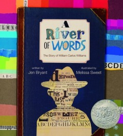 River of Words : The Story of William Carlos Williams