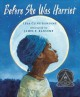 9086 2018-02-16 12:56:54 2019-03-24 01:50:07 Before She Was Harriet : The Story of Harriet Tubman 1 9780823420476 1  9780823420476.jpg 17.95 15.26 Cline-Ransome, Lesa; Ransome, James E. (ILT) Watercolors rich with color and undertones speak to the deep character of Harriet Tubman, once General Tubman, Union Spy, Moses, Araminta, and more. Concise word selection shapes historical contrasts within short lines of verse on each spread, conveying poignant truth with hope and a relentless spirit bound only by freedom.  2019-03-18 01:22:31 R true  0.75000 9.50000 11.50000 0.96000 PNGDC Penguin Distribution Childrens SAL School And Library Jane Addams Honor Book (Awards) 2017-11-07 1 volume (unpaged) : BK0020501284 Children's - Grade 1-2, Age 6-7 BK1-2  Coretta Scott King Illustrator Honor Award (2018)          0 0 BT 9780823420476_medium.jpg 0 resize_120_9780823420476_medium.jpg 0 Cline-Ransome, Lesa    Available 0 0 0 0 0 1867 1 0 1900 1 2018-02-16 13:20:24 92 0