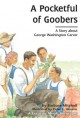 6252 2009-07-01 17:16:15 2021-10-21 06:30:01 A Pocketful of Goobers: A Story about George Washington Carver 1 9780876144749 1  9780876144749_small.jpg 9.99 8.99 Mitchell, Barbara  2021-10-20 00:00:01 X true  8.49000 5.87000 0.27000 0.28000 000330117 Lerner Classroom Q Quality Paper Creative Minds Biography (Paperback) 1986-08-01 64 p. ; BK0001210785 Teen - 4th-9th Grade, Age 9-14 BK4-9            0 0 ING 9780876144749_medium.jpg 0 resize_120_9780876144749.jpg 0 Mitchell, Barbara   5.2 In print and available 0 0 0 0 0 1903 1 0 1896 1 2016-06-15 14:41:25 0 0