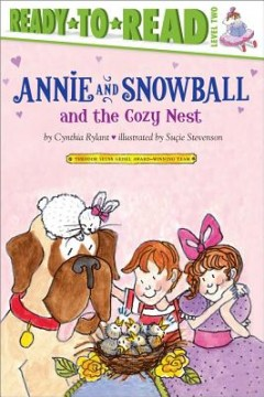 Annie and Snowball and the Cozy Nest, 5: Ready-To-Read Level 2