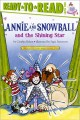 8886 2017-02-04 08:30:41 2021-07-26 07:15:08 Annie and Snowball and the Shining Star 1 9781416939504 1  9781416939504.jpg 4.99 4.24 Rylant, Cynthia; Stevenson, Sucie (ILT)  2019-09-09 01:41:27 G true  0.25000 5.75000 9.25000 0.16000 SSCMP Simon & Schuster Merch & Paper PAP Paperback Annie and Snowball Ready-to-Read 2010-10-05 39 p. : BK0008809677 Children's - Grade 1-2, Age 6-7 BK1-2            0 0 BT 9781416939504_medium.jpg 0 resize_120_9781416939504_medium.jpg 0 Rylant, Cynthia   2.5 Available 0 0 0 0 0  1 0  1 2017-02-06 09:44:08 1 0