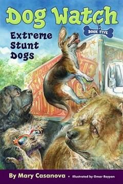 Extreme Stunt Dogs