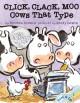 8069 2014-03-05 15:31:59 2021-06-12 19:10:06 Click, Clack, Moo : Cows That Type 1 9781442433700 1  9781442433700.jpg 9.99 8.49 Cronin, Doreen; Lewin, Betsy (ILT); Travis, Randy (NRT)  2019-09-09 01:32:49 1 true  0.25000 8.50000 13.00000 0.40000 SSCMP Simon & Schuster Merch & Paper PAP Paperback  2011-10-04 1 v. (unpaged) : BK0009671299 Children's - Kindergarten, Age 5-6 BKK            0 0 BT 9781442433700_medium.jpg 0 resize_120_9781442433700_medium.jpg 0 Cronin, Doreen   1.8 Available 0 0 0 0 0  1 0  1 2016-06-15 14:41:25 189 0