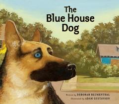 Blue House Dog