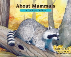 About Mammals : A Guide for Children