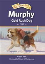 Murphy : Gold Rush Dog