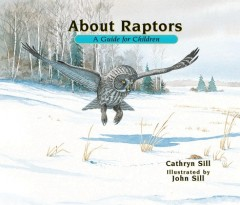About Raptors : A Guide for Children