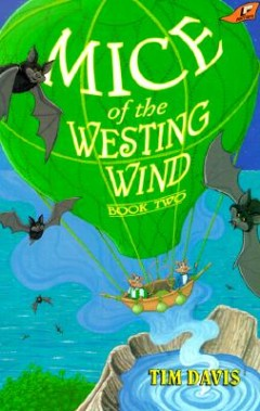 Mice of the Westing Wind, Book Two
