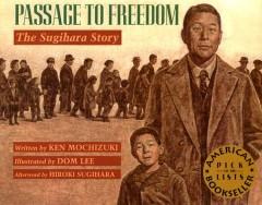 Passage to Freedom : The Sugihara Story
