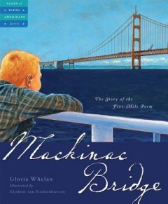 Mackinac Bridge : The Five Mile Poem