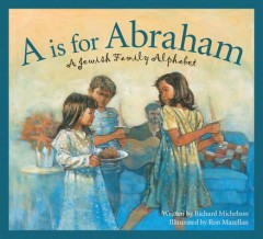 A is for Abraham : A Jewish Family Alphabet