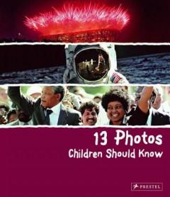 13 Photos Children Should Know
