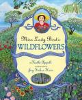 Miss Lady Bird's Wildflowers : How A First Lady Changed America