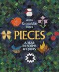 Pieces : A Year in Poems & Quilts