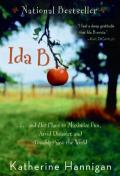 Ida B : . . . and Her Plans to Maximize Fun, Avoid Disaster, and Possibly Save the World