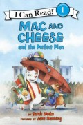 Mac and Cheese and the Perfect Plan